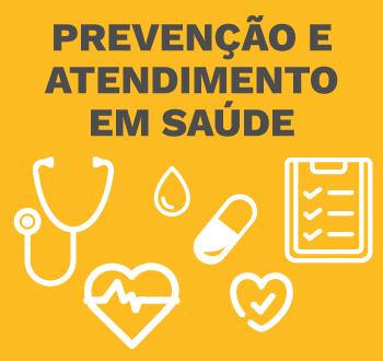 Prevenção e atendimento em saúde